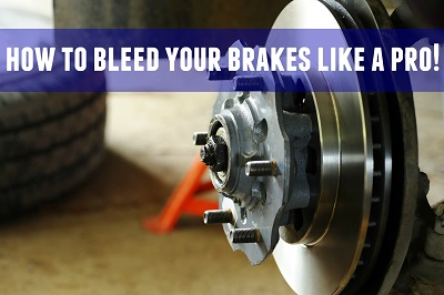 How Do You Bleed Brakes >> How To Bleed Your Brakes Like A Pro Blog On Everything Auto At